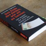 Erklärungsversuch mit Schwachstellen: »Das Ende des Geldes, wie wir es kennen« von Alexander Hagelüken